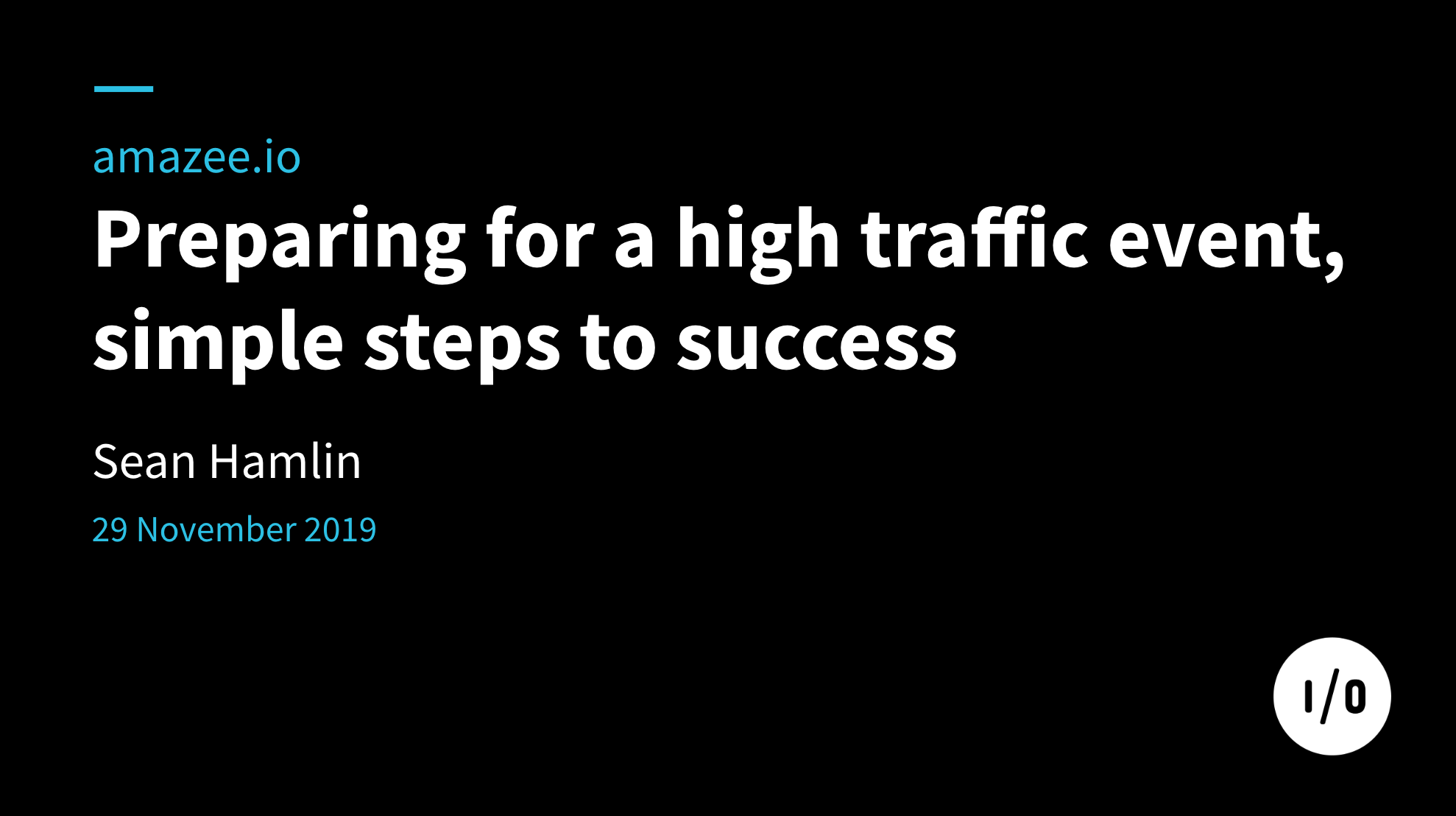 Preparing for a high traffic event, simple steps to success